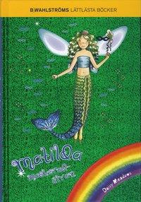Matilda maskerad�lvan (inbunden)