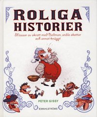 Roliga historier : massor med skratt med Bellman, sn�la skottar och annat kn�ppt (pocket)