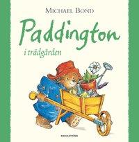 Paddington i tr�dg�rden (inbunden)