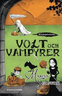 Volt och vampyrer (inbunden)