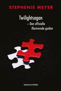 Twilightsagan : den officiella illustrerade guiden (kartonnage)
