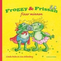 Froggy & Frissan fixar minnen (inbunden)