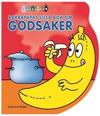 Barbapapas lilla bok om godsaker (kartonnage)