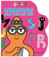 Barbapapas lilla bok om ord (inbunden)