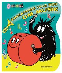 Barbapapas lilla bok om musik (kartonnage)