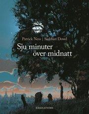 Sju minuter över midnatt (inbunden)