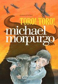 Toro! Toro! (inbunden)