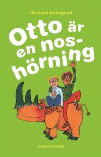 Otto �r en nosh�rning (inbunden)
