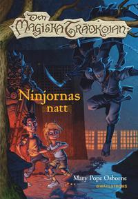 Den magiska tr�dkojan 5. Ninjornas natt (inbunden)