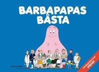 Barbapapas b�sta: Barbapapa: Barbapapas resa: Barbapapas nya hus (inbunden)