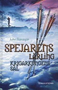 Spejarens l�rling 3 - Krigarkungens sal (e-bok)