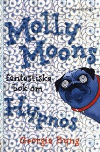 Molly Moons fantastiska bok om hypnos (kartonnage)