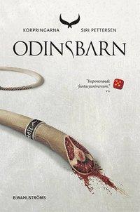 Korpringarna. Odinsbarn (inbunden)
