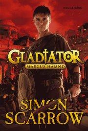 Gladiator. Marcus hämnd
