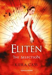 Eliten – The Selection 2