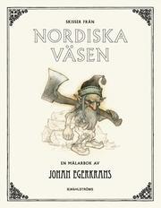 Skisser från Nordiska väsen : En målarbok av Johan Egerkrans