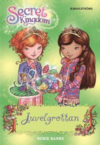 Juvelgrottan / Rosie Banks ; översättning: Carina Jansson
