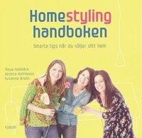 Homestyling - handboken : smarta tips n�r du s�ljer ditt hem (kartonnage)