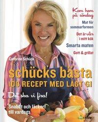 Sch�cks b�sta : 100 recept med l�gt GI (inbunden)