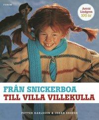 Fr�n snickerboa till Villa Villekulla : Astrid Lindgrens filmv�rld (h�ftad)