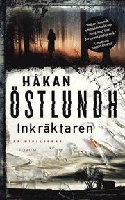 Inkräktaren av Håkan Östlundh