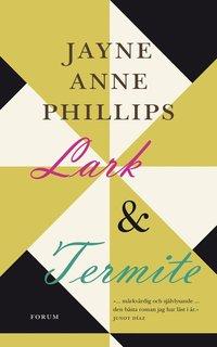 Lark & Termite (inbunden)
