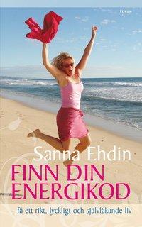 Finn din energikod - f� ett rikt, lyckligt och sj�lvl�kande liv (mp3-bok)