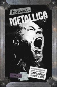Metallica : terapi, droger och rock'n'roll (h�ftad)