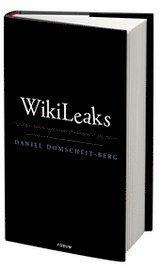 WikiLeaks : historien bakom sajten som f�r�ndrade en hel v�rld (inbunden)