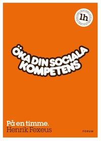 �ka din sociala kompetens : p� en timme (mp3-bok)