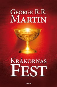 Game of thrones - Kr�kornas fest (inbunden)