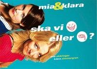 Mia & Klara : ska vi skratta eller gr�ta? (storpocket)