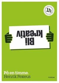 Bli kreativ: P� en timme (e-bok)