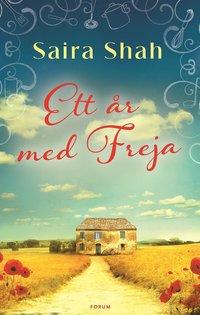 Ett år med Freja (inbunden)