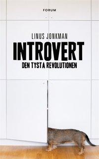 Introvert : den tysta revolutionen (h�ftad)