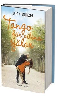 Tango för vilsna själar (inbunden)