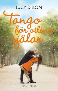 Tango f�r vilsna sj�lar (e-bok)