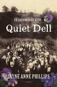 Historien om Quiet Dell (inbunden)