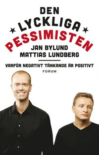 Den lyckliga pessimisten (e-bok)