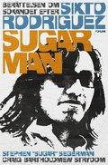 Sugar Man : ber�ttelsen om s�kandet efter Sixto Rodriguez