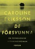 Bokomslag De försvunna av Caroline Eriksson