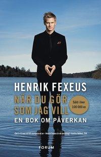 N�r du g�r som jag vill : en bok om p�verkan (mp3-bok)