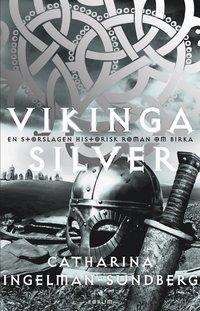 Vikingasilver : en storslagen historisk roman om Birka (storpocket)