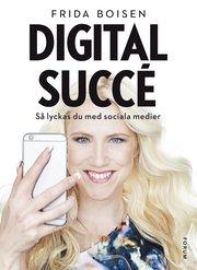 Digital succé : så lyckas du med sociala medier