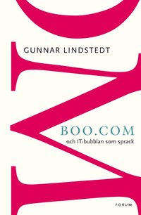Boo.com: och IT-bubblan som sprack