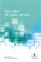 Nya villkor för public service. SOU 2012:59 : Betänkande från Public service-kommittén