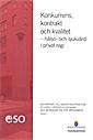 Konkurrens, kontrakt och kvalitet - h�lso- och sjukv�rd i privat regi : ESO-rapport (h�ftad)