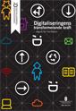 Digitaliseringens transformerande kraft – vägval för framtiden. SOU 2015:91. : Slutbetänkande från Digitaliseringskommissionen