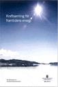 Kraftsamling för framtidens energi. SOU 2017:2. : Betänkande från Energikommissionen