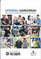 Uppdrag: Samverkan. SOU 2017:19. Steg på vägen mot fördjupad lokal samverkan för unga arbetslösa : Delbetänkande från Delegationen för unga och nyanlända till arbete